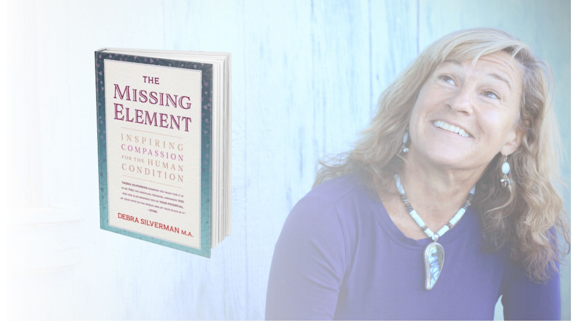 "Your Elemental Mission – An Excerpt from Debra's Book ""The Missing Element"""